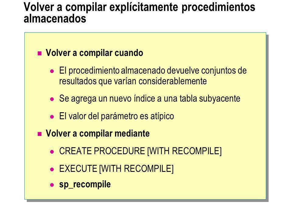 Volver a compilar explícitamente procedimientos almacenados