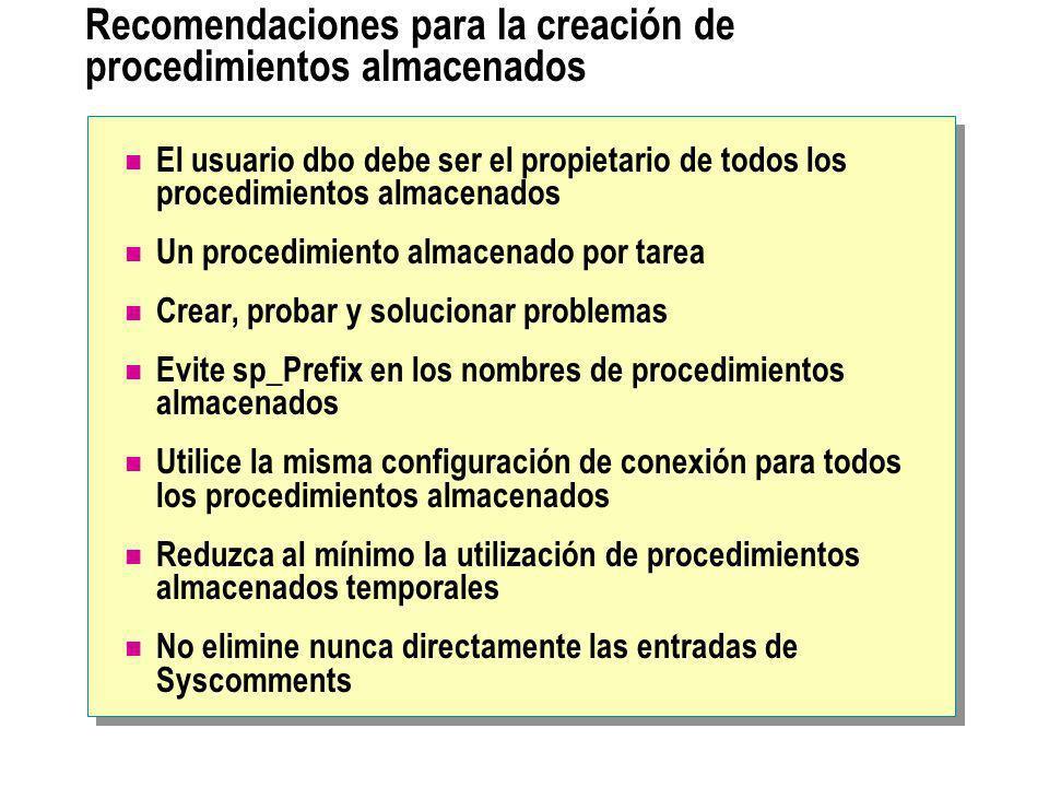 Recomendaciones para la creación de procedimientos almacenados