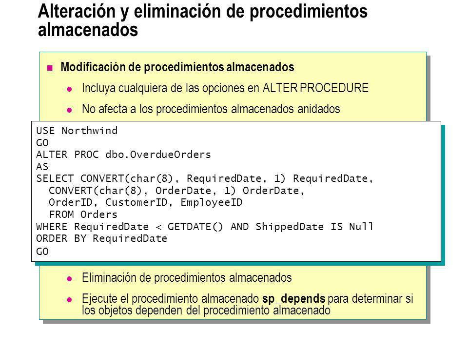 Alteración y eliminación de procedimientos almacenados