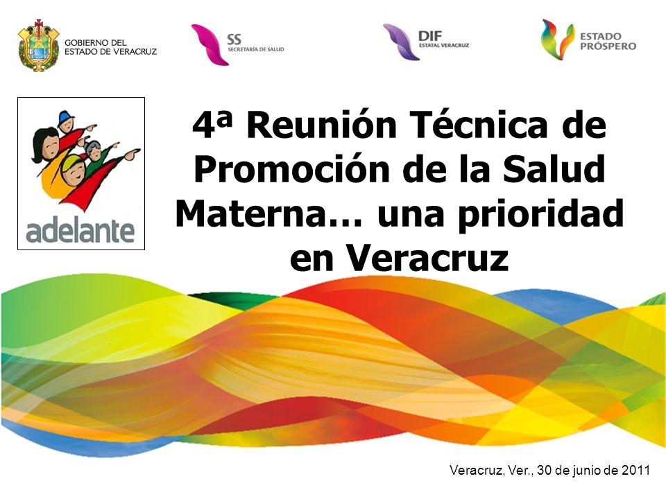 4ª Reunión Técnica de Promoción de la Salud Materna… una prioridad en Veracruz