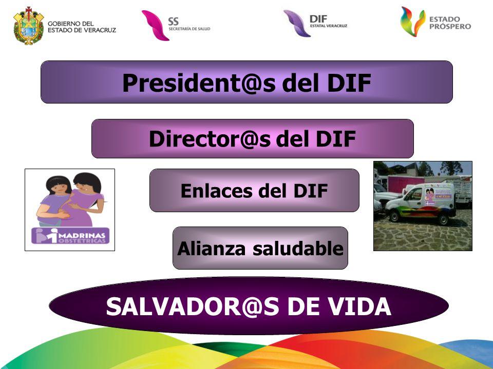 President@s del DIF SALVADOR@S DE VIDA