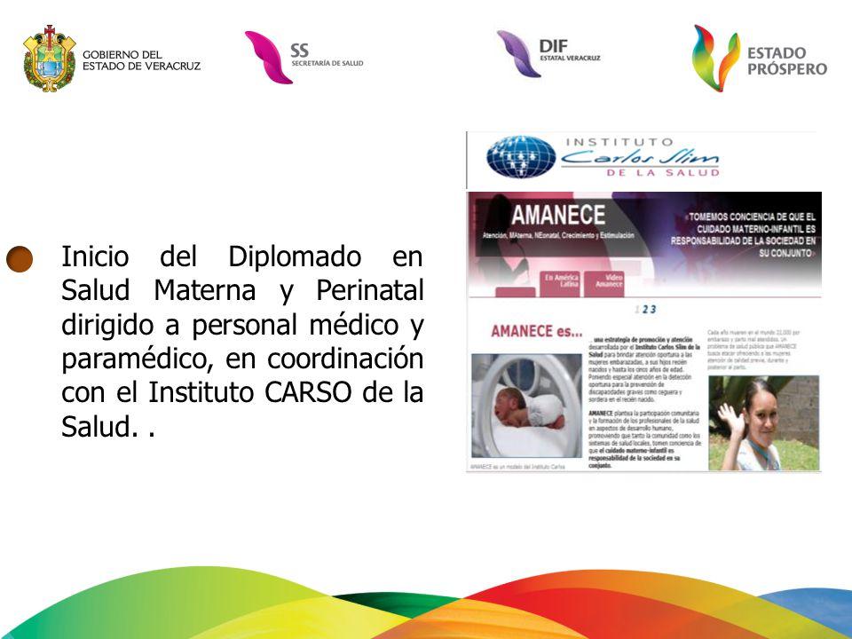Inicio del Diplomado en Salud Materna y Perinatal dirigido a personal médico y paramédico, en coordinación con el Instituto CARSO de la Salud.