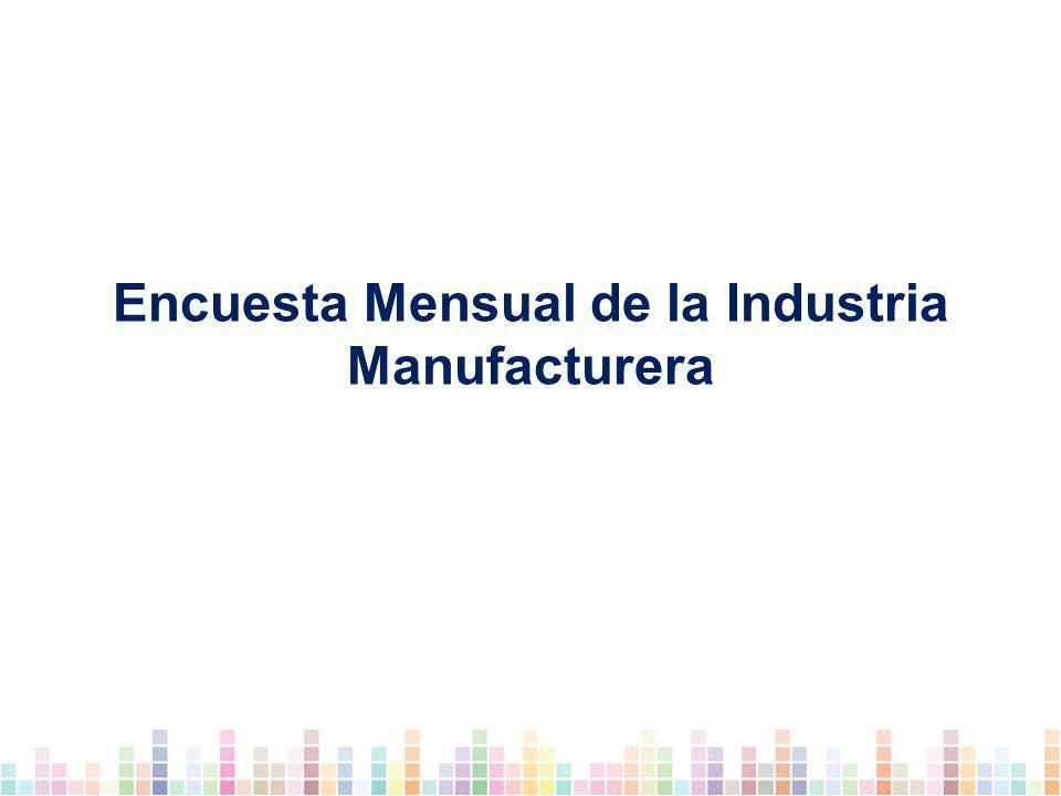 Encuesta Mensual de la Industria Manufacturera