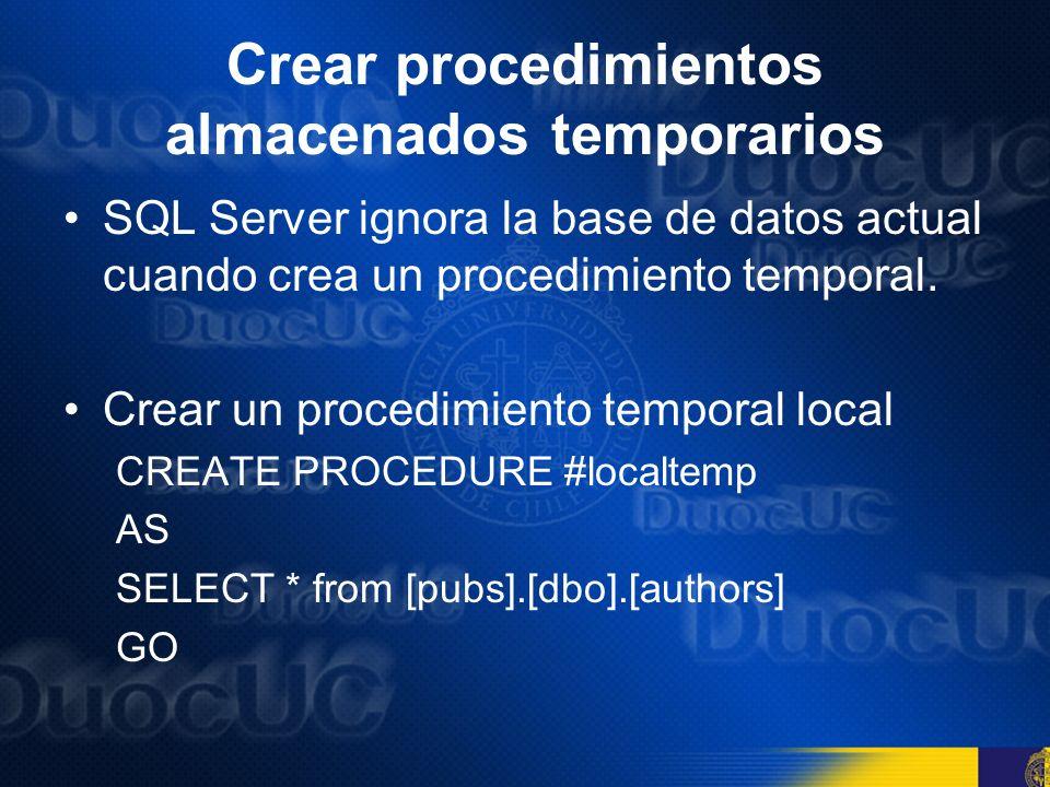 Crear procedimientos almacenados temporarios
