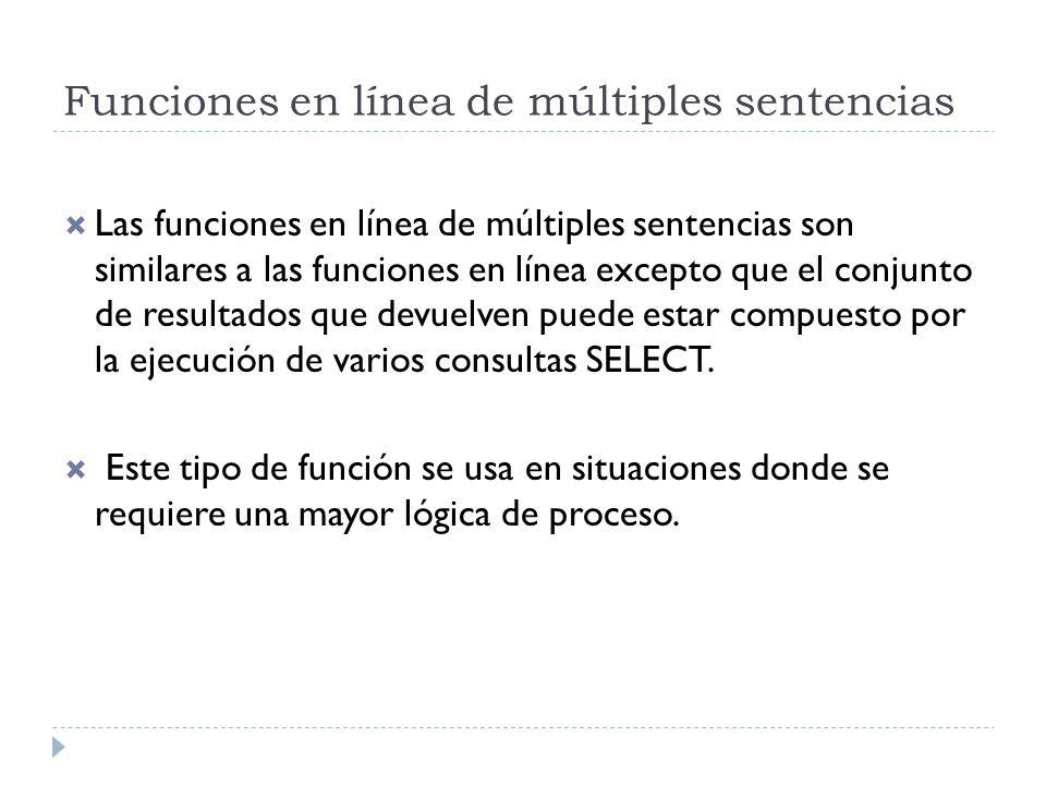 Funciones en línea de múltiples sentencias