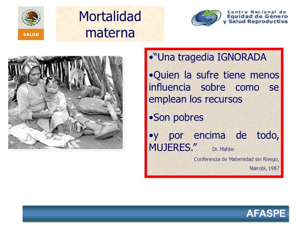 Mortalidad materna Una tragedia IGNORADA