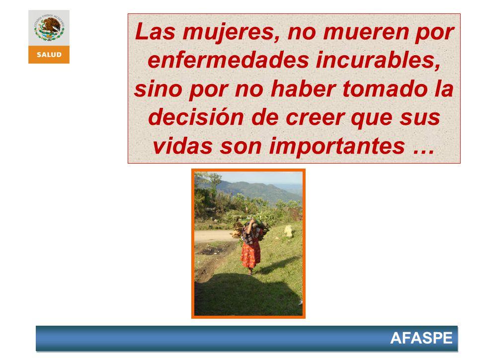 Las mujeres, no mueren por enfermedades incurables, sino por no haber tomado la decisión de creer que sus vidas son importantes …