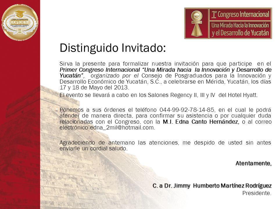 Distinguido Invitado: