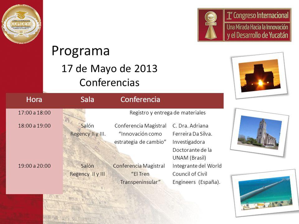Programa 17 de Mayo de 2013 Conferencias Hora Sala Conferencia