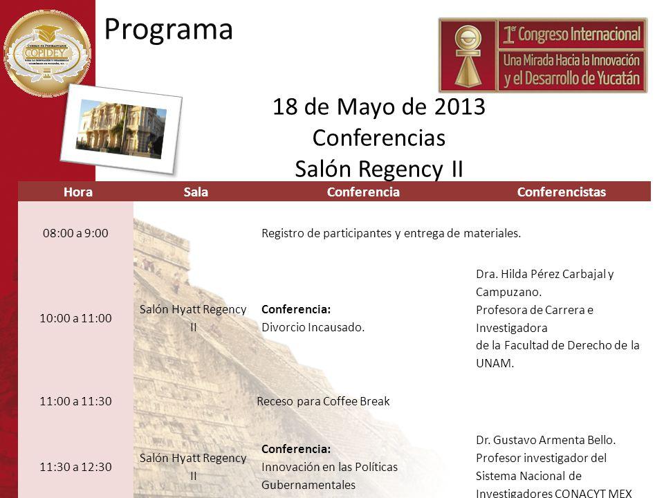 Programa 18 de Mayo de 2013 Conferencias Salón Regency II Hora Sala