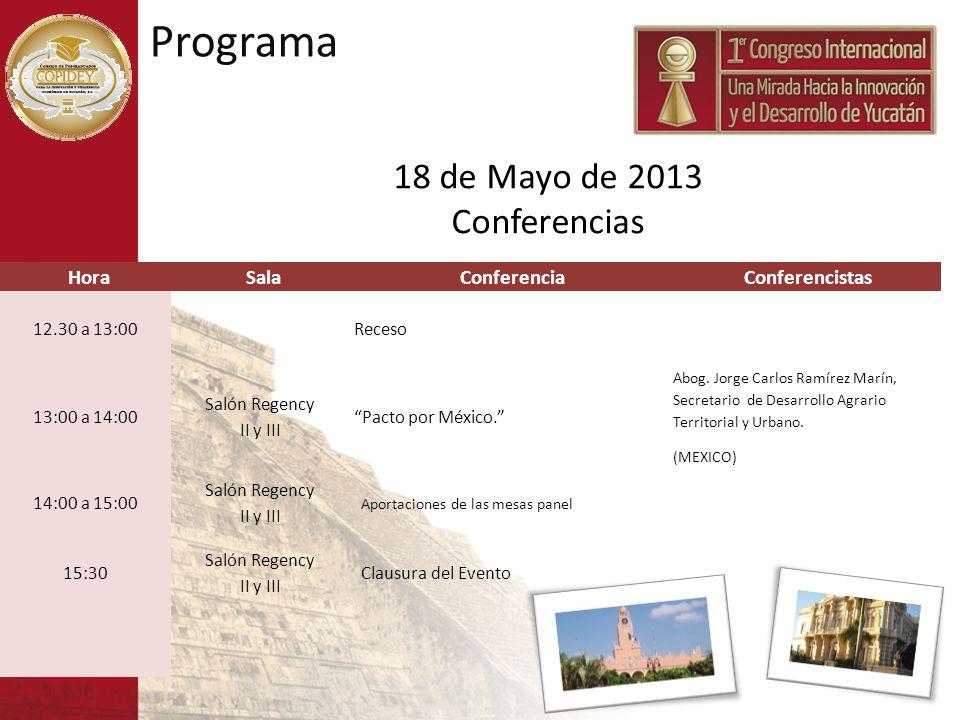 Programa 18 de Mayo de 2013 Conferencias Hora Sala Conferencia