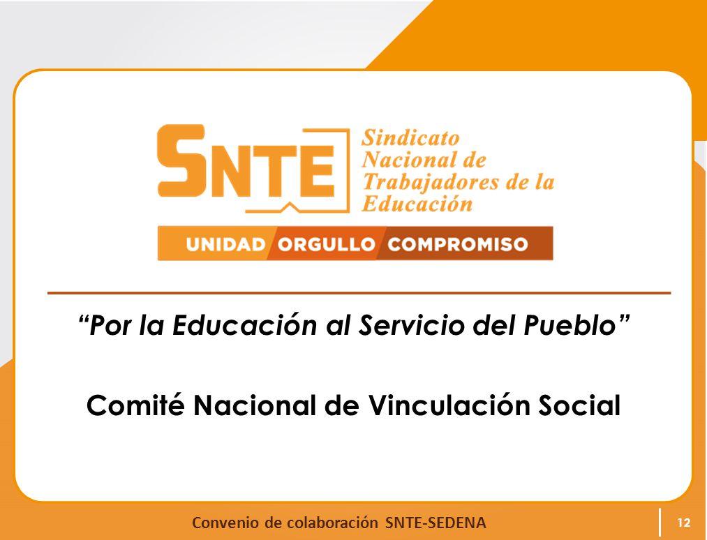 Por la Educación al Servicio del Pueblo Comité Nacional de Vinculación Social