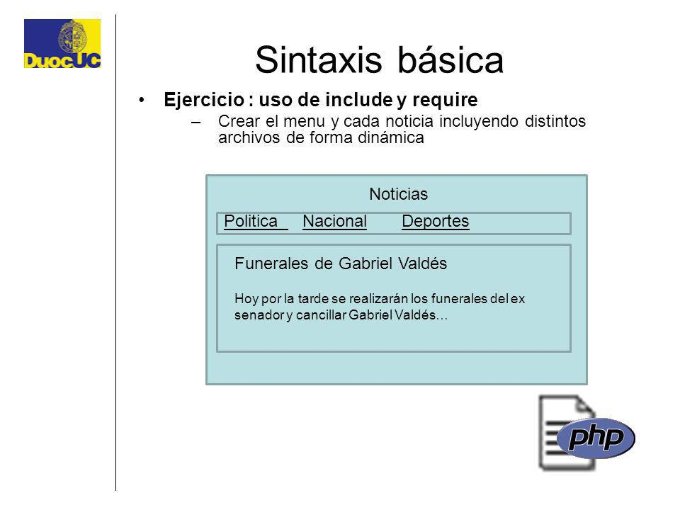 Sintaxis básica Ejercicio : uso de include y require