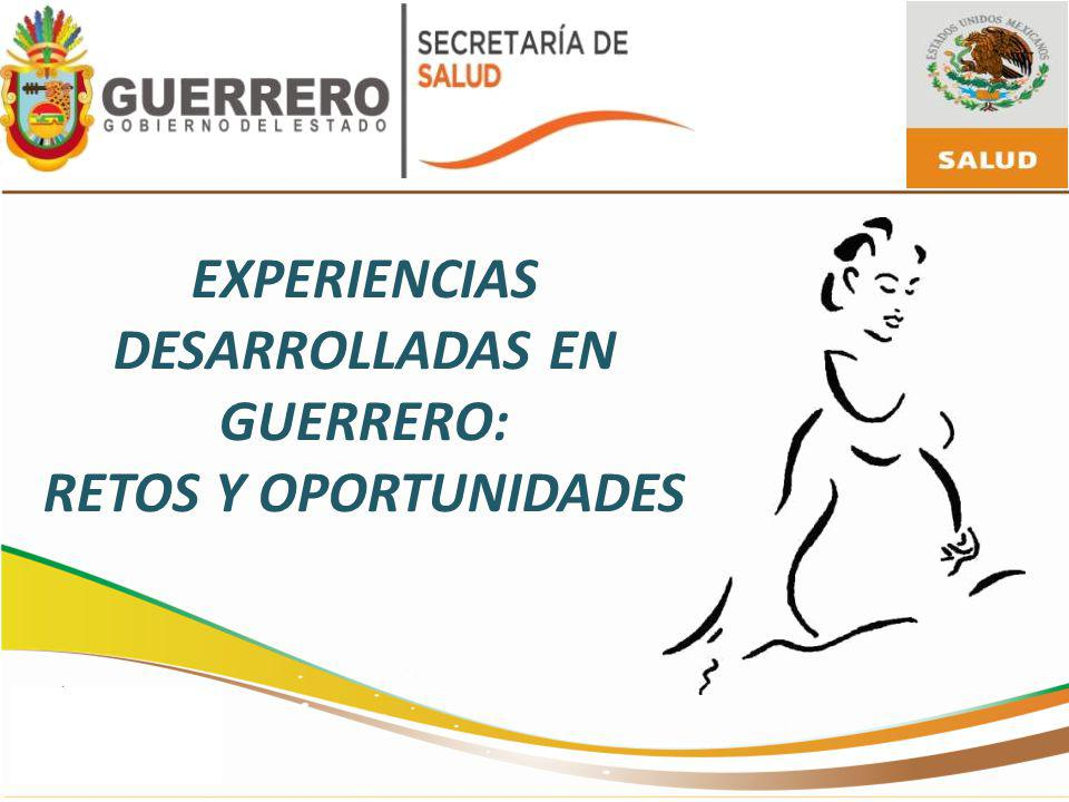 EXPERIENCIAS DESARROLLADAS EN GUERRERO:
