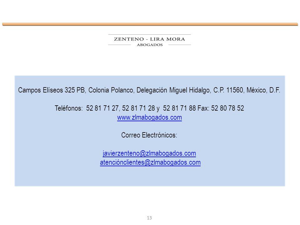Campos Elíseos 325 PB, Colonia Polanco, Delegación Miguel Hidalgo, C.P. 11560, México, D.F.