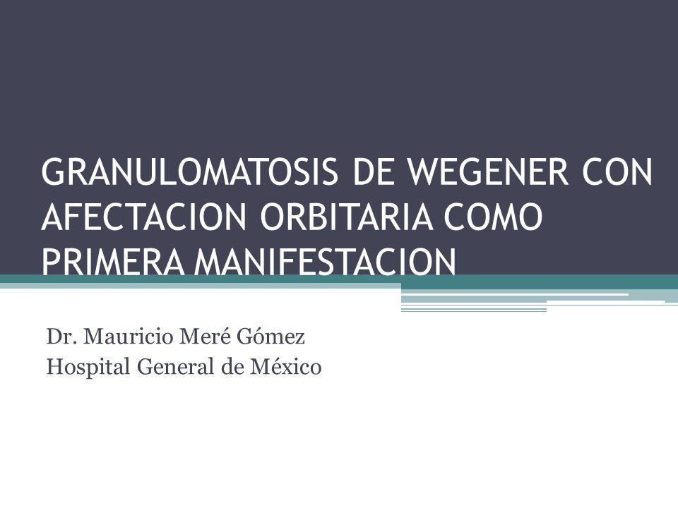 Dr. Mauricio Meré Gómez Hospital General de México