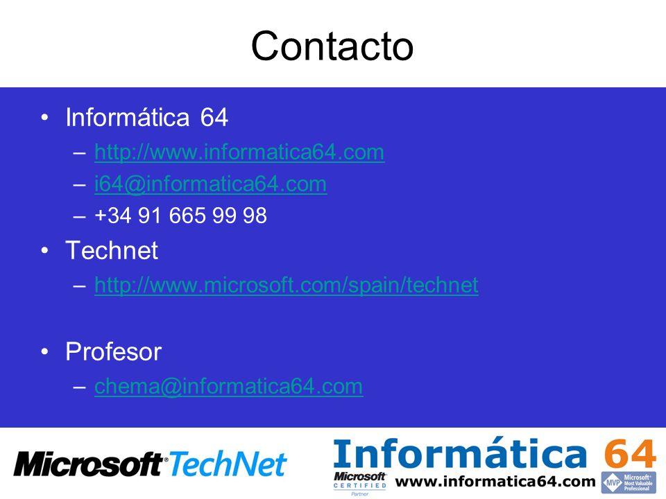 Contacto Informática 64 Technet Profesor http://www.informatica64.com