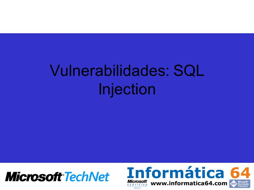 Vulnerabilidades: SQL Injection