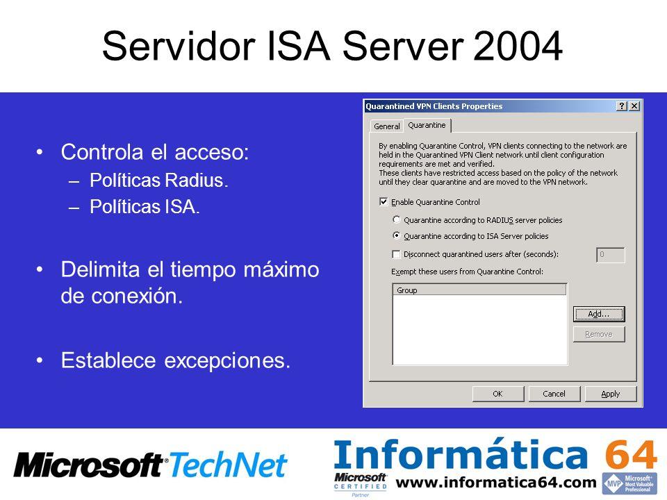 Servidor ISA Server 2004 Controla el acceso: