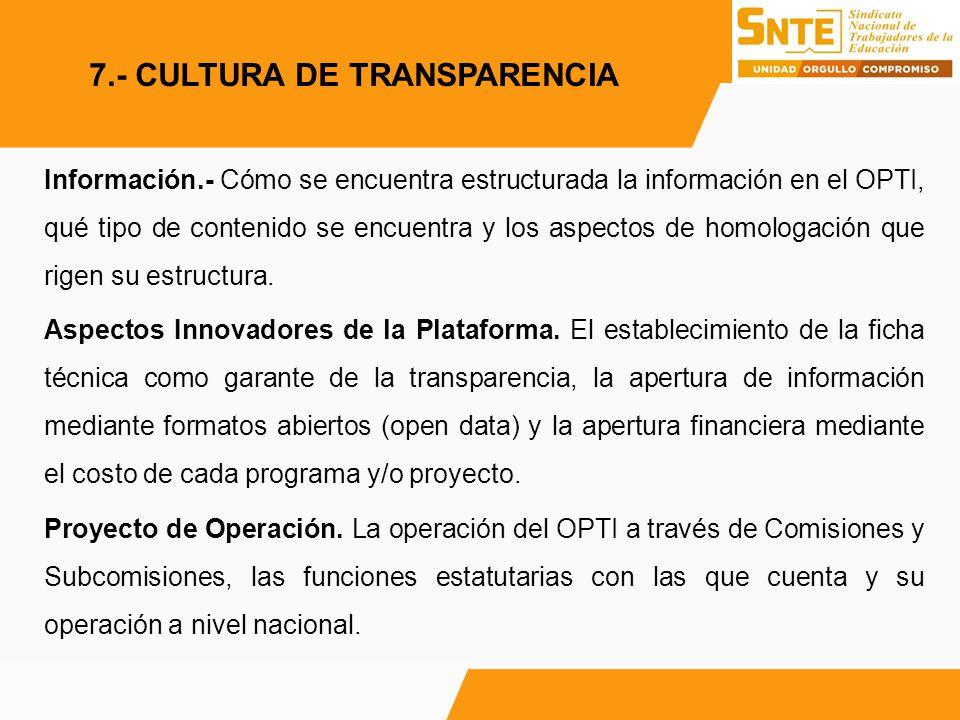 7.- CULTURA DE TRANSPARENCIA