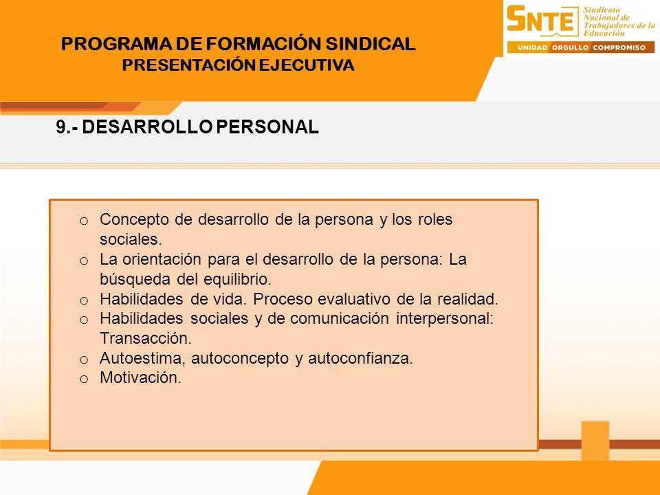 PROGRAMA DE FORMACIÓN SINDICAL PRESENTACIÓN EJECUTIVA