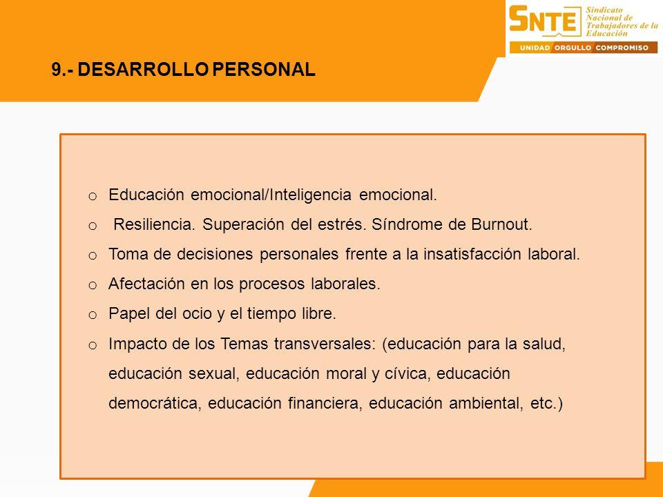 9.- DESARROLLO PERSONAL Educación emocional/Inteligencia emocional.