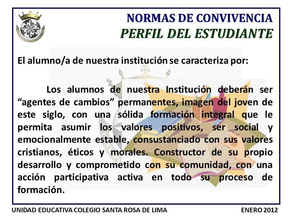PERFIL DEL ESTUDIANTE NORMAS DE CONVIVENCIA