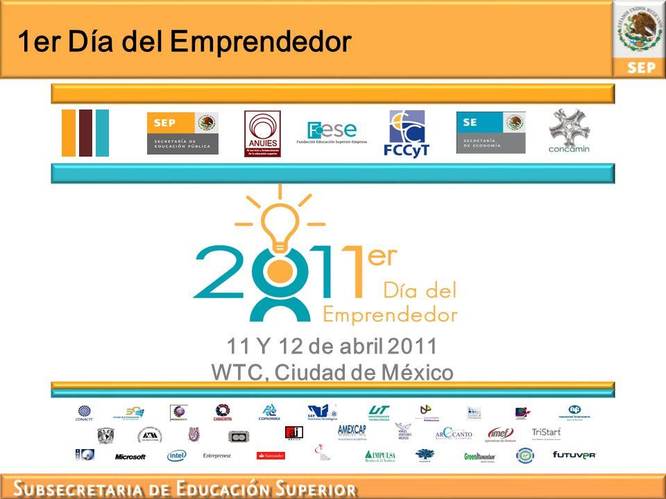 1er Día del Emprendedor 11 Y 12 de abril 2011 WTC, Ciudad de México