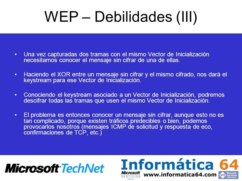 WEP – Debilidades (III)