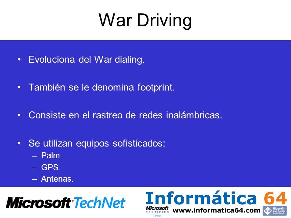War Driving Evoluciona del War dialing.