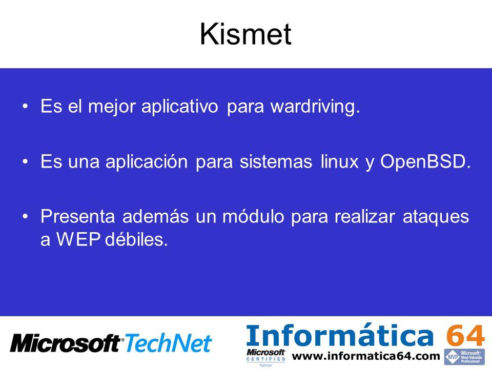 Kismet Es el mejor aplicativo para wardriving.