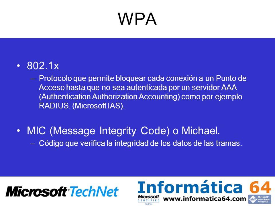 WPA 802.1x MIC (Message Integrity Code) o Michael.