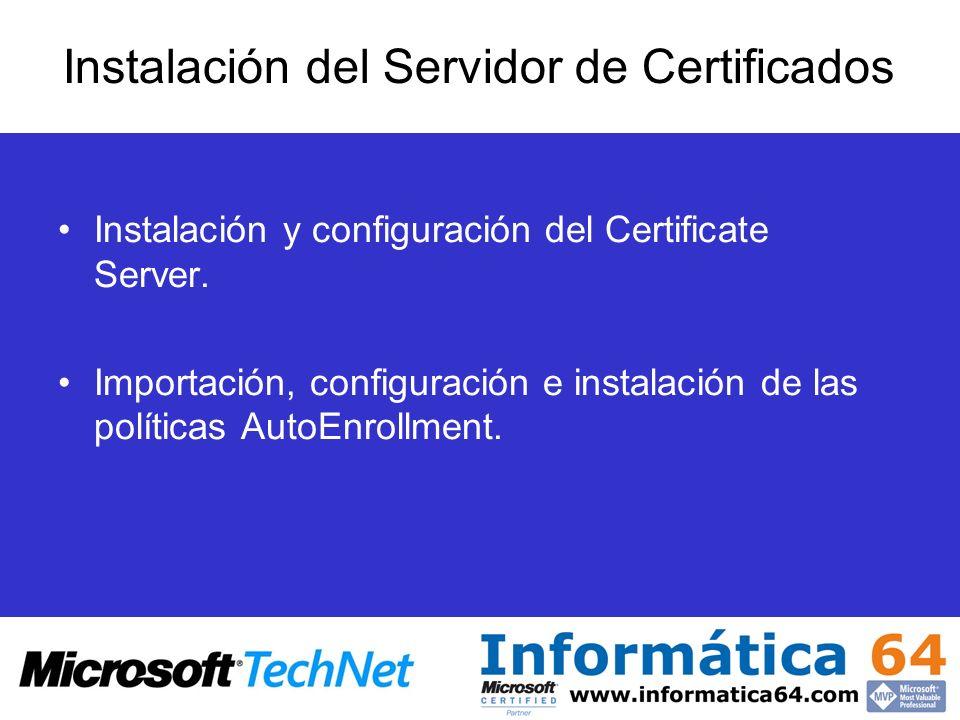Instalación del Servidor de Certificados