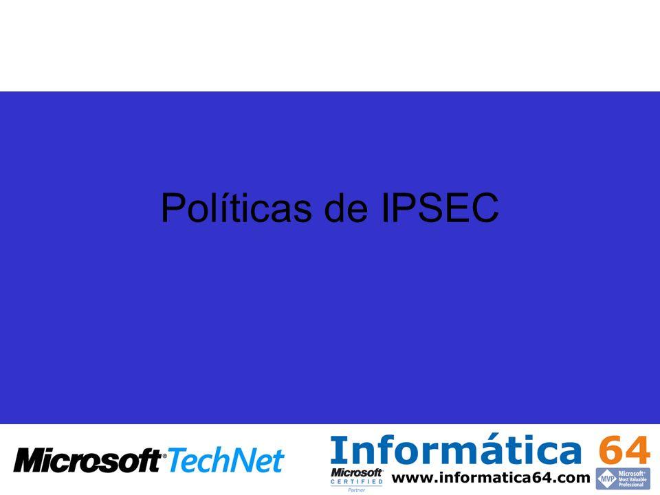 Políticas de IPSEC