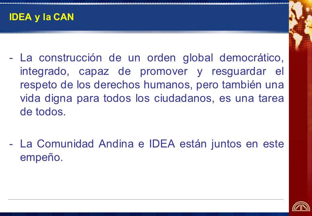 La Comunidad Andina e IDEA están juntos en este empeño.