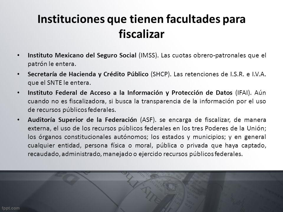 Instituciones que tienen facultades para fiscalizar