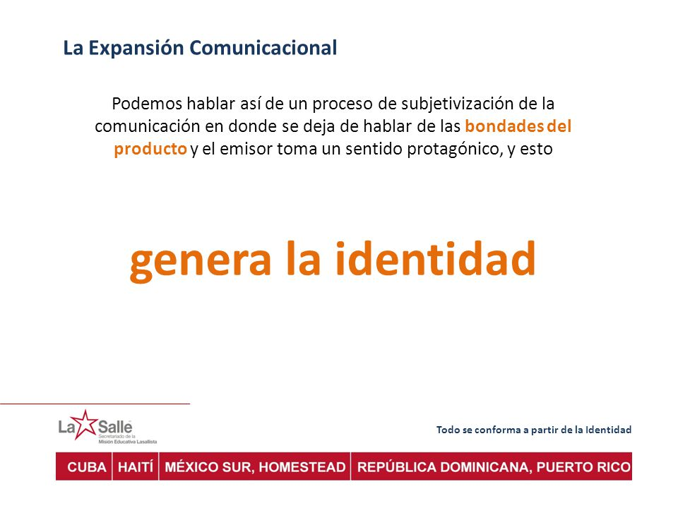 genera la identidad La Expansión Comunicacional