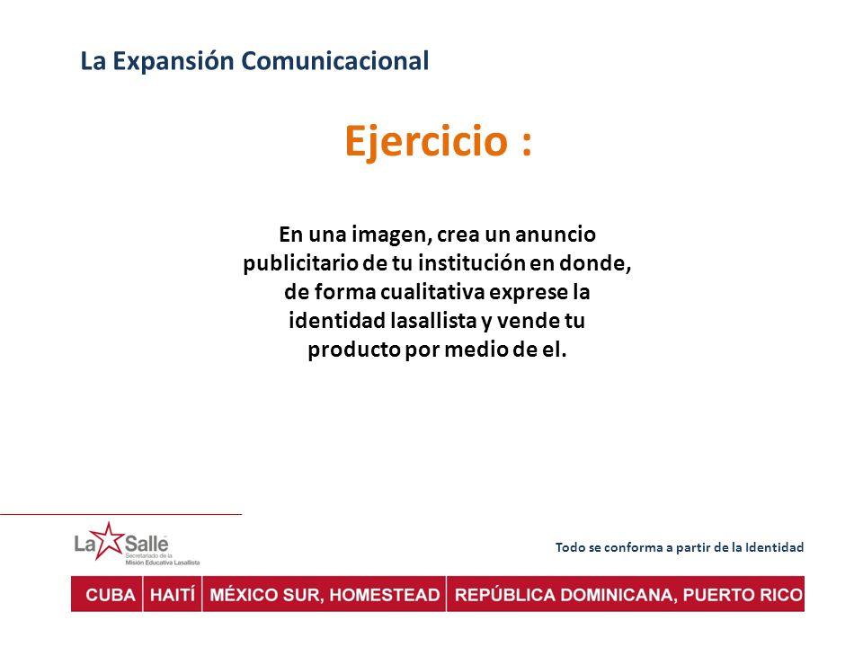 Ejercicio : La Expansión Comunicacional
