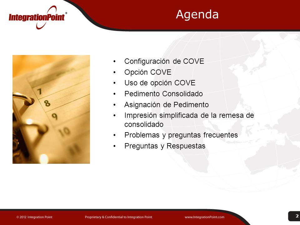 Agenda Configuración de COVE Opción COVE Uso de opción COVE