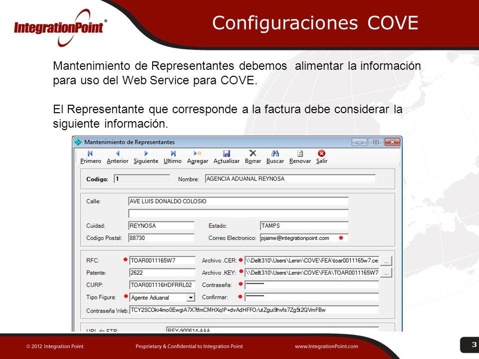 Configuraciones COVE Mantenimiento de Representantes debemos alimentar la información para uso del Web Service para COVE.