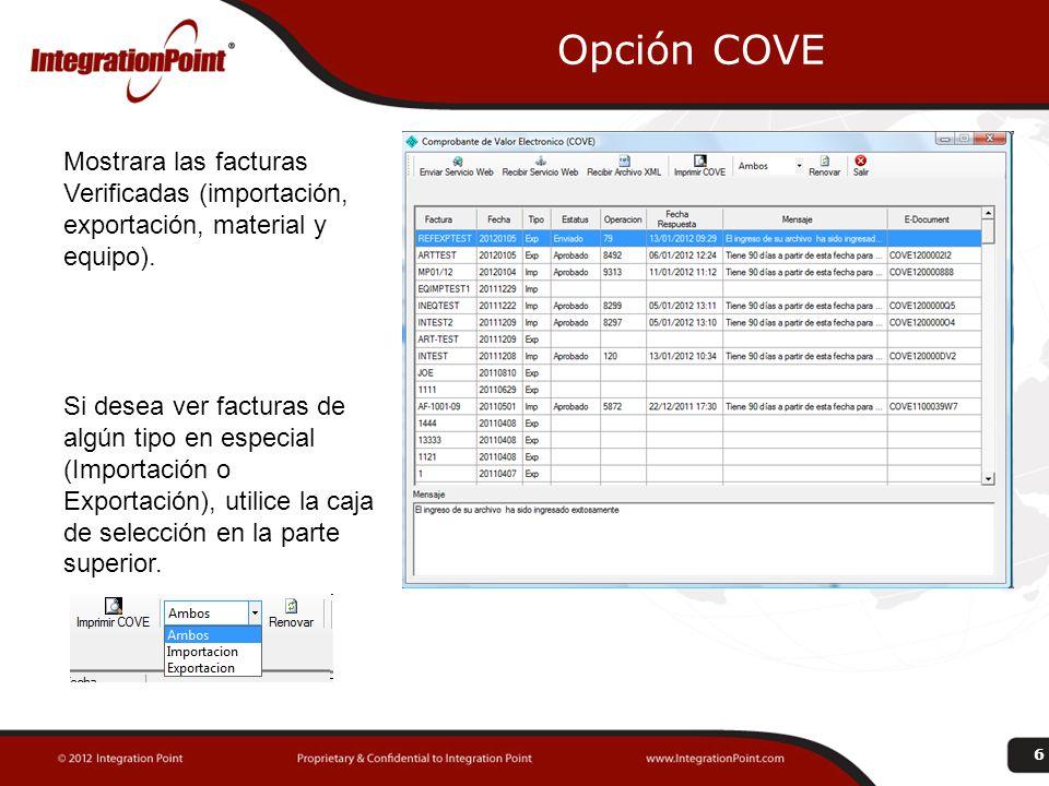 Opción COVE Mostrara las facturas Verificadas (importación, exportación, material y equipo).