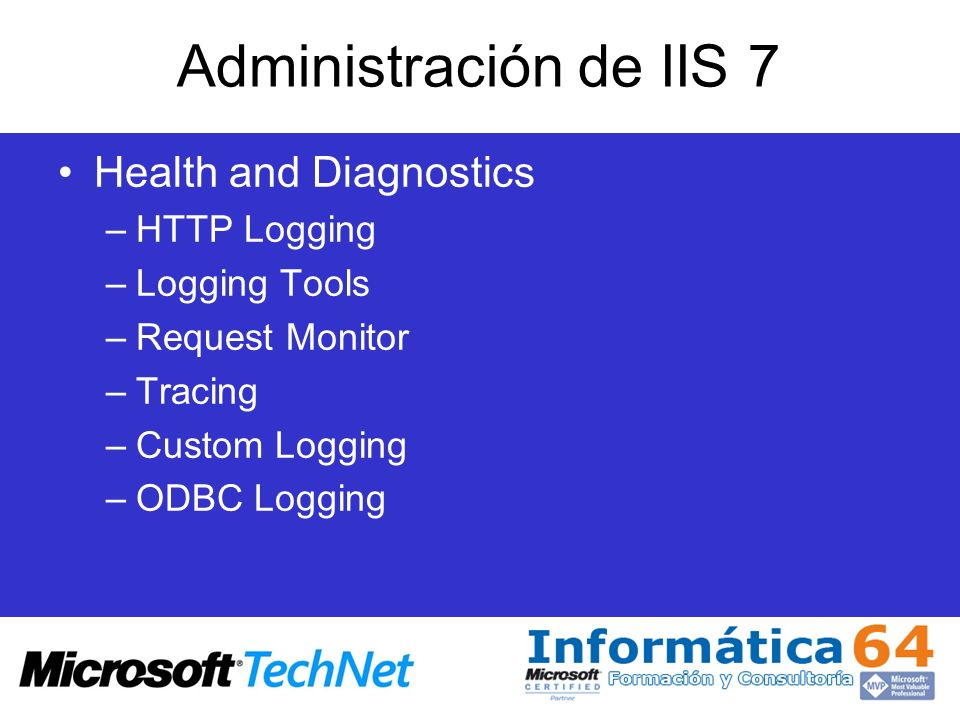 Administración de IIS 7 Health and Diagnostics HTTP Logging