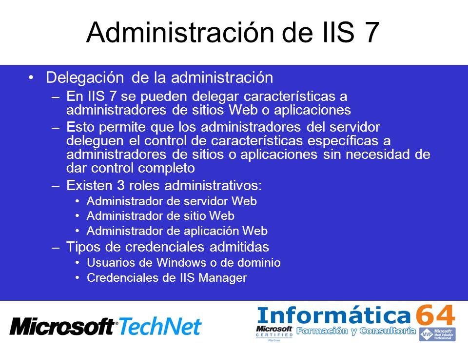 Administración de IIS 7 Delegación de la administración