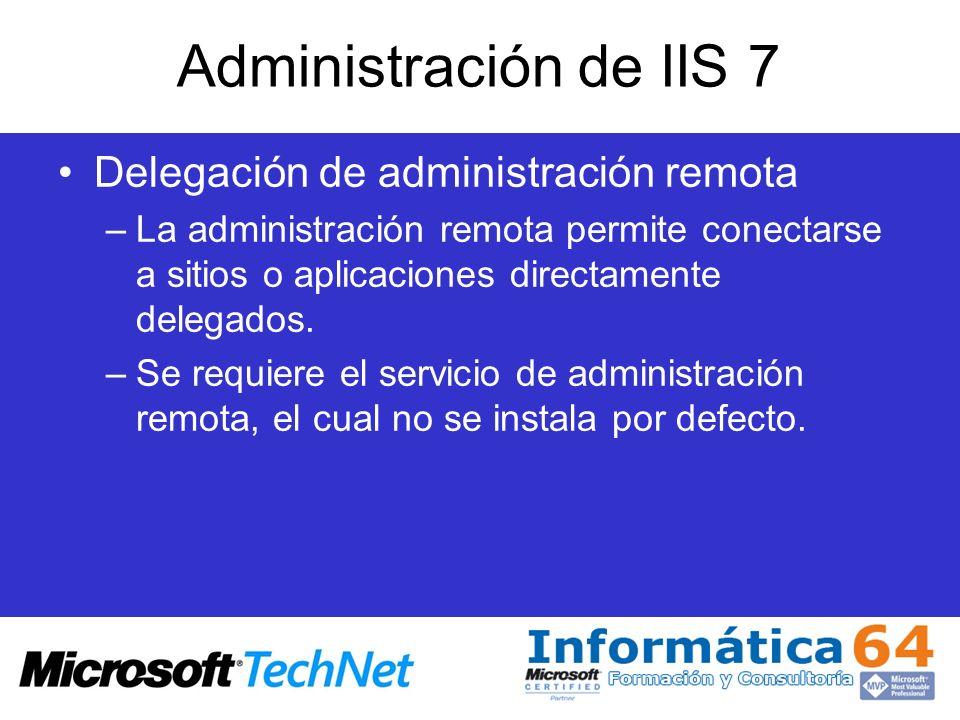 Administración de IIS 7 Delegación de administración remota
