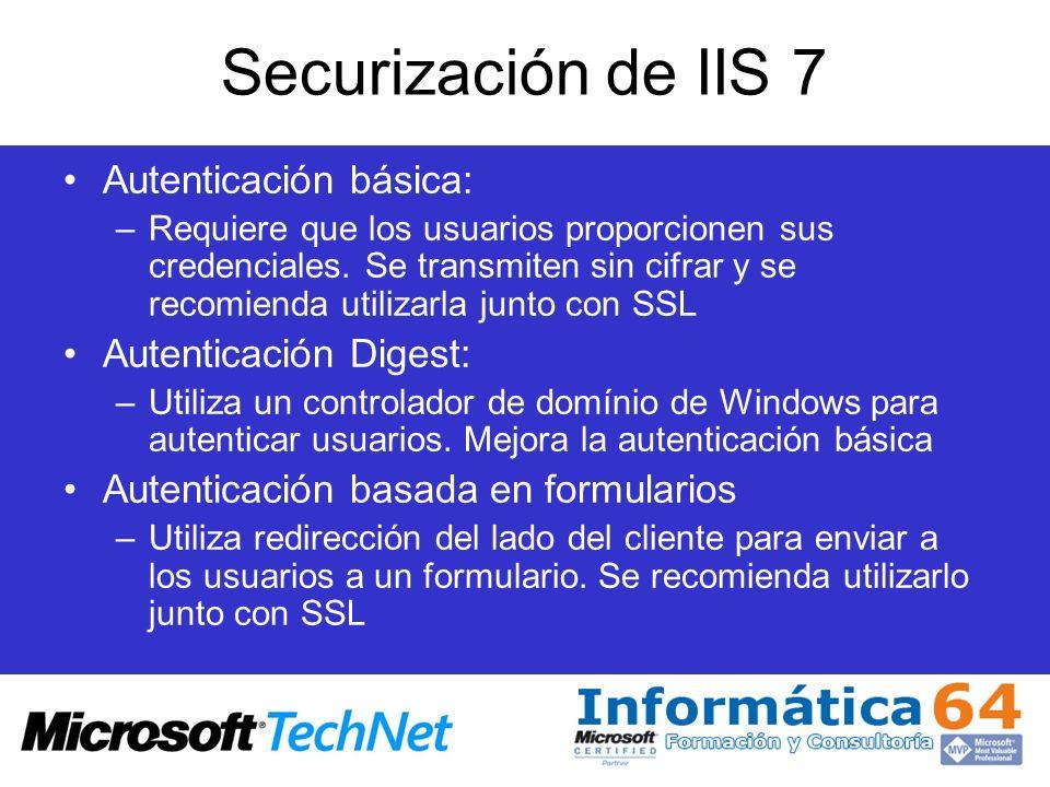 Securización de IIS 7 Autenticación básica: Autenticación Digest: