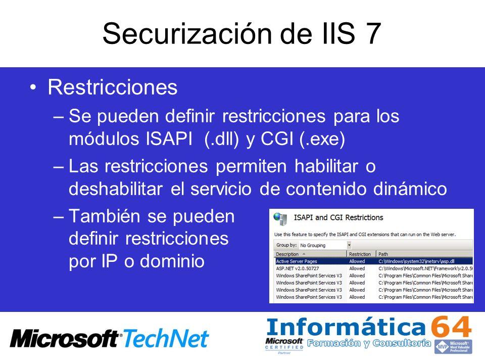 Securización de IIS 7 Restricciones