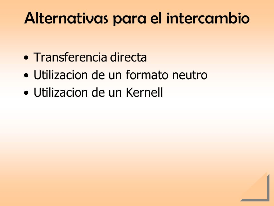 Alternativas para el intercambio