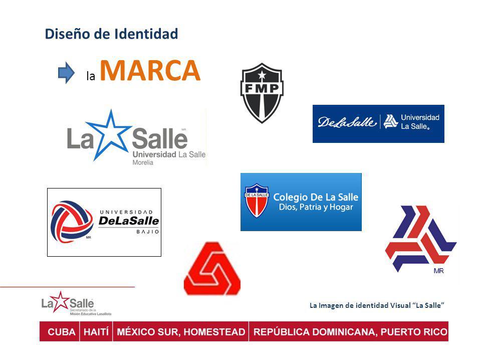 Diseño de Identidad la MARCA La Imagen de identidad Visual La Salle