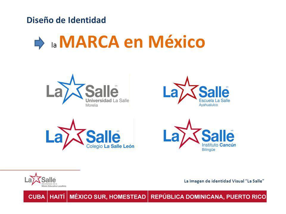 Diseño de Identidad la MARCA en México