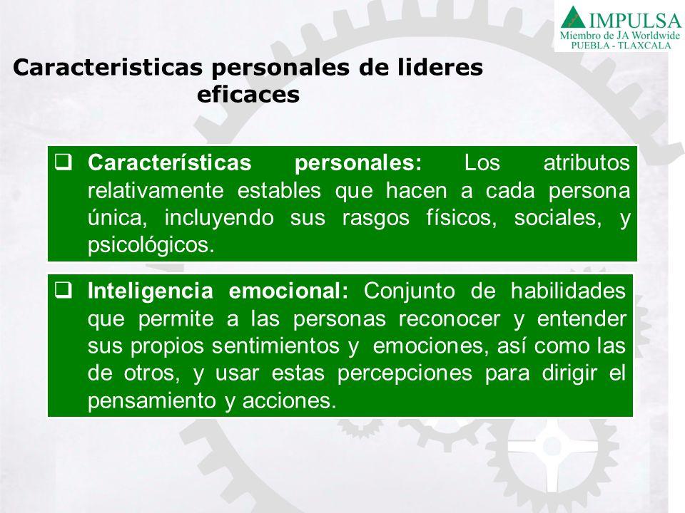 Caracteristicas personales de lideres eficaces